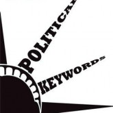 Political Keywords: A Guide for Students, Activists, and Everyone Else