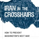 Iran in the Crosshairs