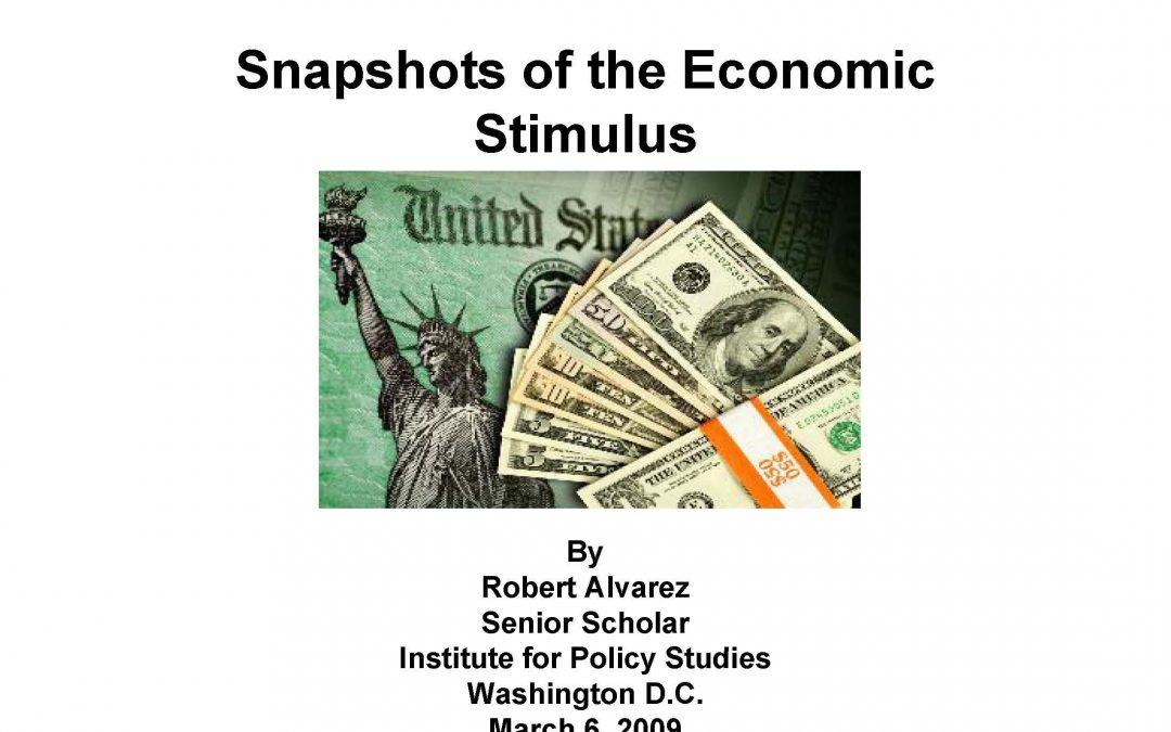 Snapshots of the Economic Stimulus