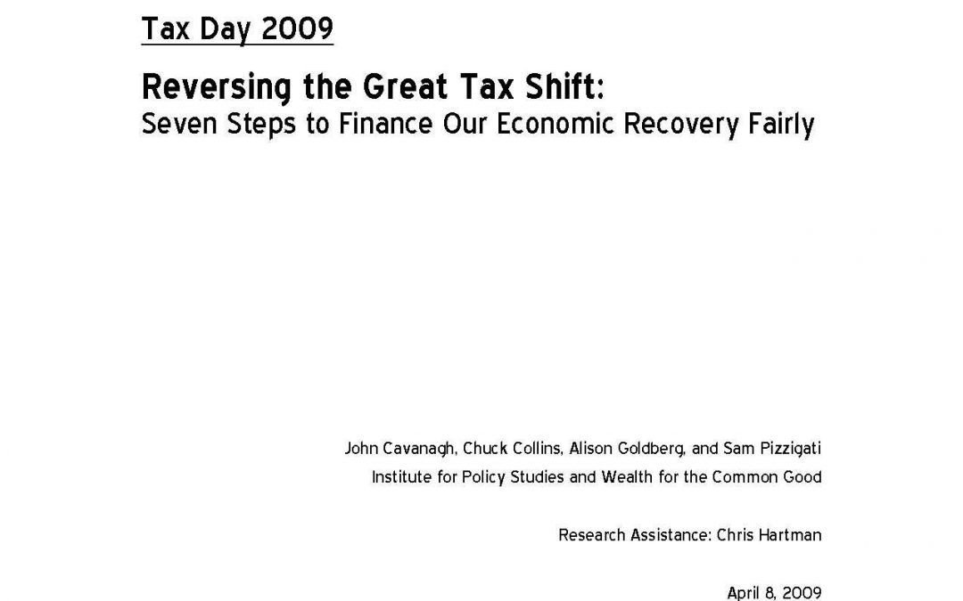 Reversing the Great Tax Shift: Seven Steps to Finance Our Economic Recovery Fairly