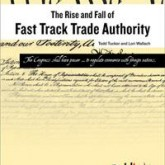 Book Review:'The Rise and Fall of Fast Track Trade Authority'
