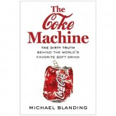 Author Event: The Coke Machine: The Dirty Truth Behind America's Favorite Soft Drink