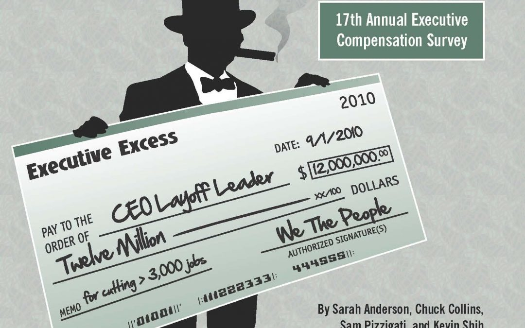 Executive Excess 2010: CEO Pay and the Great Recession