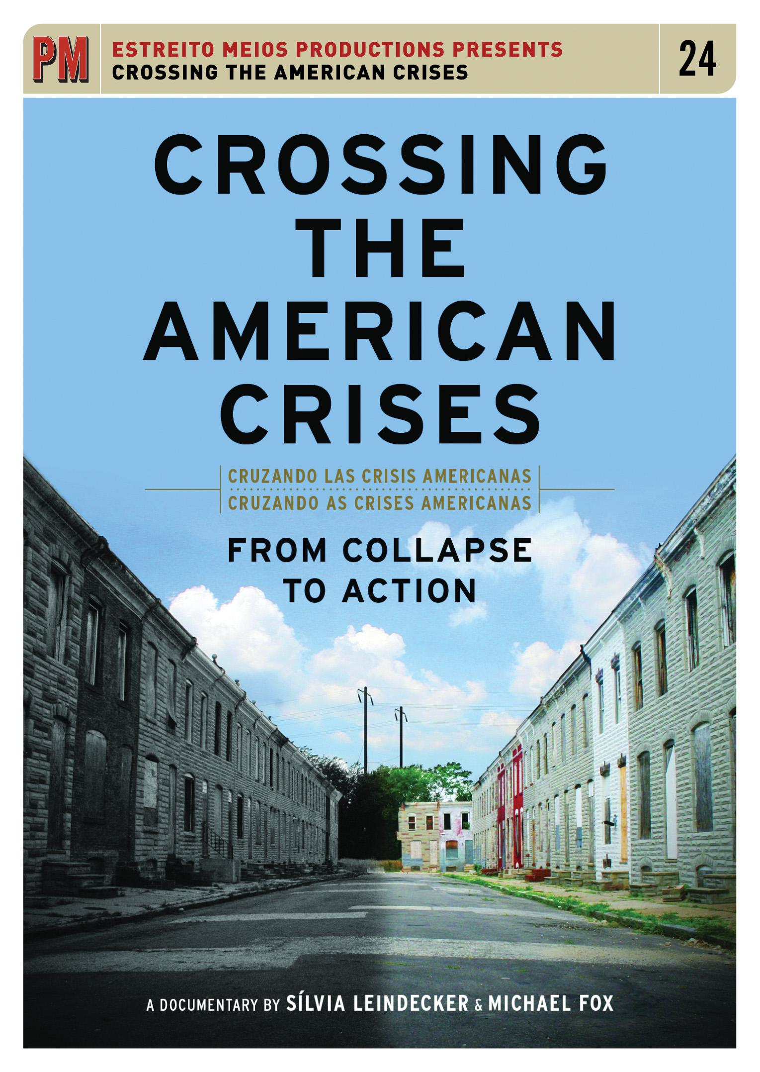 Film: Crossing the American Crises: From Collapse to Action