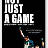Film: Not Just A Game; Power Politics and American Sports