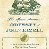 Author Event: The African American Odyssey of John Kizell