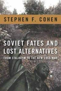 Review: Soviet Fates and Lost Alternatives
