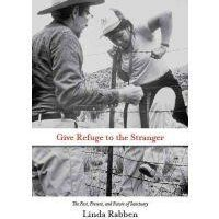 Review: Give Refuge to the Stranger