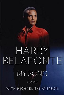 "Author Event: Harry Belafonte's ""My Song; A Memoir"""