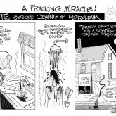 A Fracking Miracle, an OtherWords cartoon by Khalil Bendib.