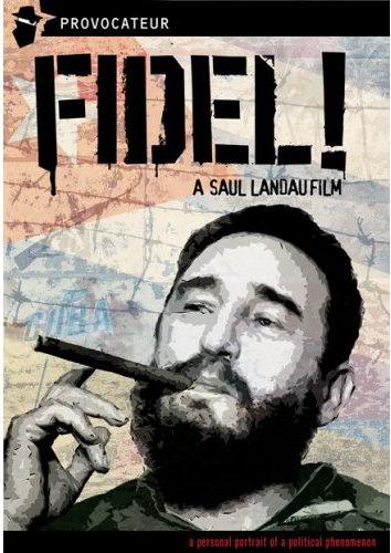 Saul Landau Film Series: Fidel