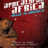 Film: Apocalypse Africa: Made In America