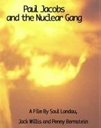 Saul Landau Film Series: Paul Jacobs and the Nuclear Gang