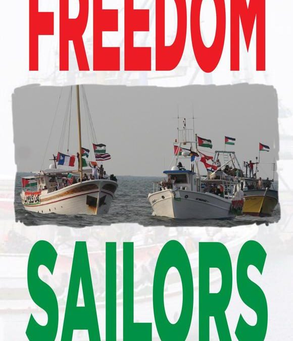 Gaza Ahoy: Chronicling the Freedom Sailors