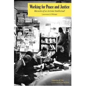 wittner-memoir-working-peace-justice