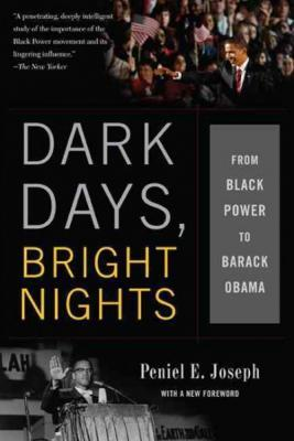 Author Event: DARK DAYS, BRIGHT NIGHTS: From Black Power to Barack Obama
