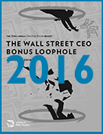 Executive Excess 2016: The Wall Street CEO Bonus Loophole