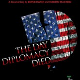 Film: The Day Diplomacy Died