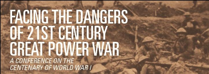 Conference: Facing the Dangers of 21st Century Great Power War
