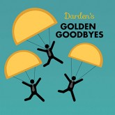 Dardens Golden Goodbyes