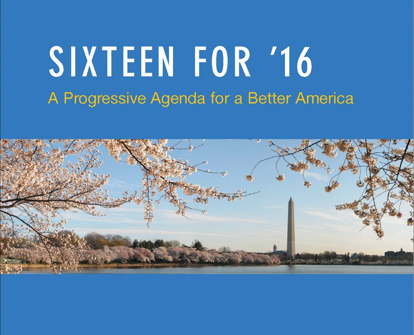 Author Event: Sixteen for '16; A Progressive Agenda For A Better America