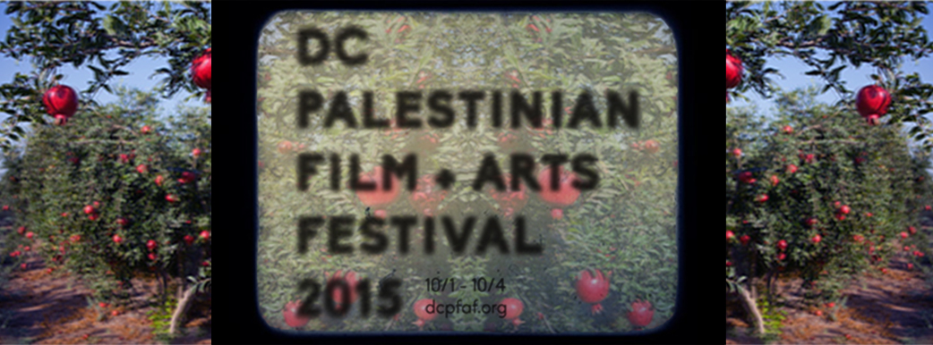 The 5th Annual DC Palestinian Film and Arts Festival