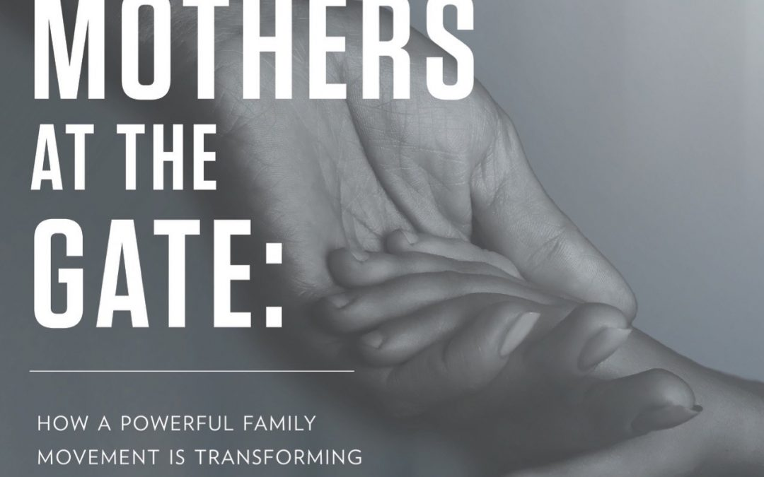 Report: Mothers at the Gate