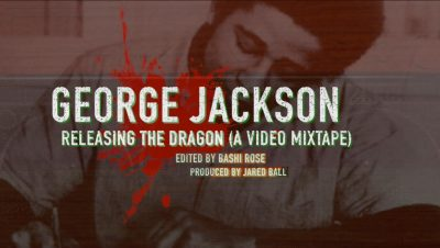George Jackson; Releasing the Dragon