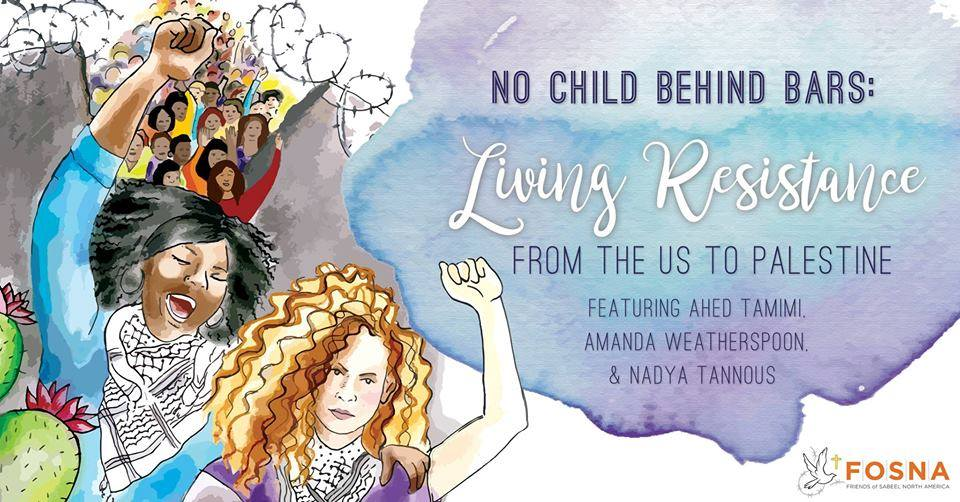 No Child Behind Bars: Living Resistance from US to Palestine
