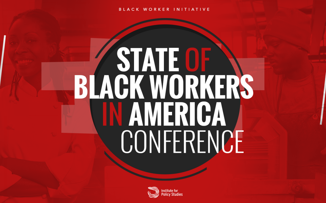 State of Black Workers in America Conference