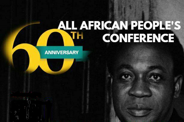 All African People's Conference 60th Anniversary